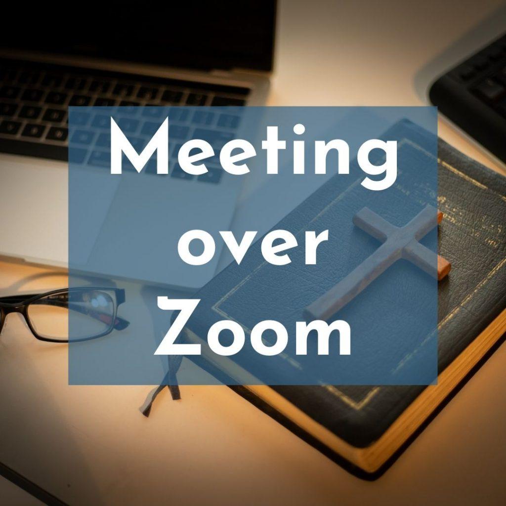 Meeting over Zoom