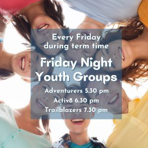Friday Night Youth Groups